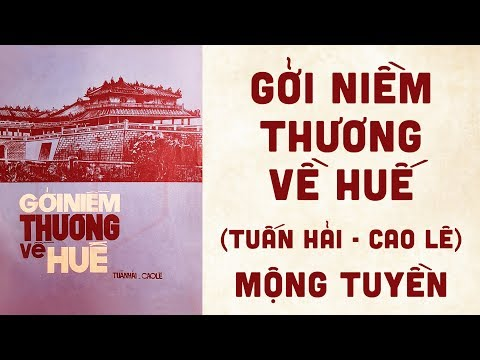 🎵 Gởi Niềm Thương Về Huế (Tuấn Hải, Cao Lê) Mộng Tuyền Pre 1975 | Bìa Nhạc Xưa