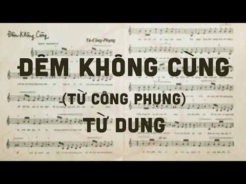 🎵 Đêm Không Cùng (Từ Công Phụng) Từ Dung Pre 1975 | Tờ Nhạc Xưa