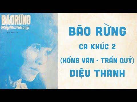 🎵 Bão Rừng 2 (Hồng Vân, Trần Quý) Diệu Thanh Pre 1975 | Bìa Nhạc Xưa