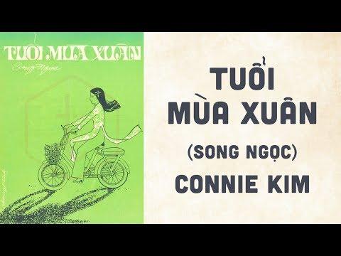 🎵 Tuổi Mùa Xuân (Song Ngọc) Connie Kim Pre 1975 | Bìa Nhạc Xưa