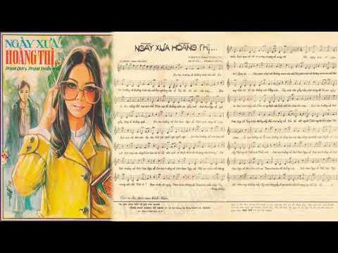 🎵 Ngày Xưa Hoàng Thị (Phạm Duy) Sơn Ca Pre 1975 | Tờ Nhạc Xưa