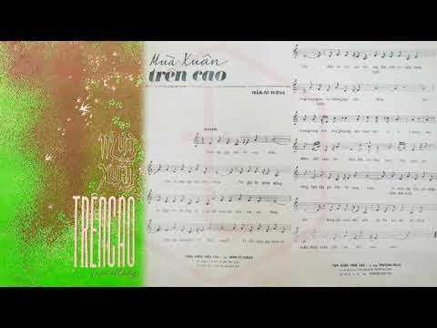 🎵 Mùa Xuân Trên Cao (Trầm Tử Thiêng) Dạ Hương Pre 1975 | Tờ Nhạc Xưa