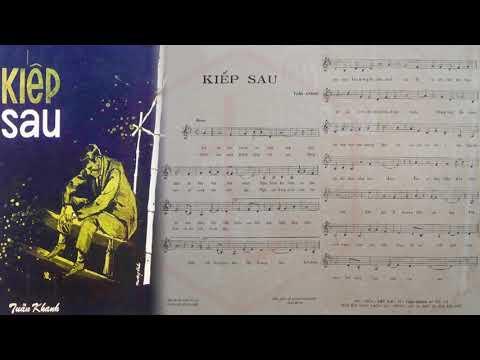 🎵 Kiếp Sau (Tuấn Khanh) Thanh Thúy Pre 1975 | Tờ Nhạc Xưa