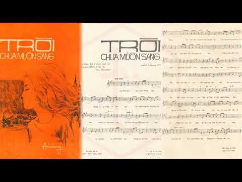🎵 Trời Chưa Muốn Sáng (Trần Thiện Thanh) Nhật Trường Pre 1975 | Tờ Nhạc Xưa