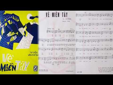 🎵  Về Miền Tây (Văn Thế Bảo, Y Vân) Trúc Mai Pre 1975 | Tờ Nhạc Xưa