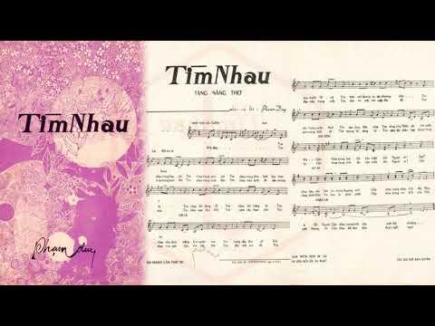 🎵 Tìm Nhau (Phạm Duy) Lệ Thu Pre 1975 | Tờ Nhạc Xưa