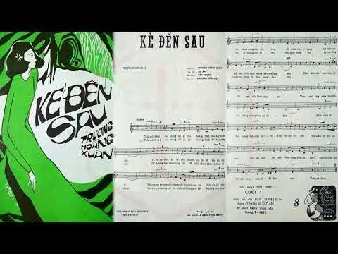 🎵 Kẻ Đến Sau (Trương Hoàng Xuân) Giáng Thu Pre 1975 | Tờ Nhạc Xưa
