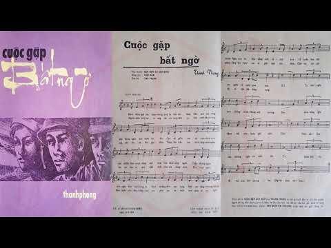 🎵 Cuộc Gặp Bất Ngờ (Thanh Phong) Tam Ca Sao Băng Pre 1975 | Tờ Nhạc Xưa