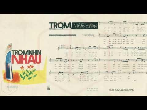 🎵 Trộm Nhìn Nhau (Trầm Tử Thiêng) Thanh Thúy Pre 1975 | Tờ Nhạc Xưa