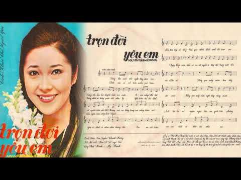 🎵 Trọn Đời Yêu Em (Nguyễn Tùng, Lê Ngô Tài) Anh Khoa Pre 1975 | Tờ Nhạc Xưa