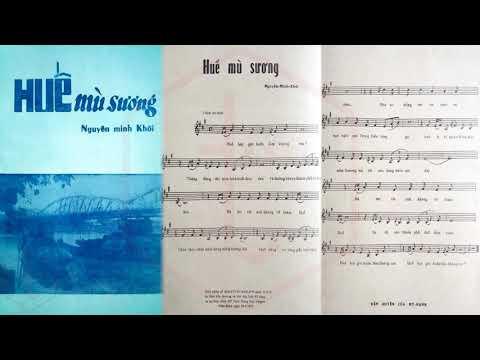 🎵 Huế Mù Sương (Nguyên Minh Khôi) Hoàng Oanh Pre 1975 | Tờ Nhạc Xưa