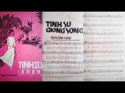 🎵 Tình Sử Giòng Sông (Đài Phương Trang) Tuyết Linh Pre 1975 | Tờ Nhạc Xưa