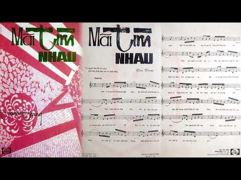 🎵 Mãi Tìm Nhau (Thảo Trang) Giao Linh Pre 1975 | Tờ Nhạc Xưa