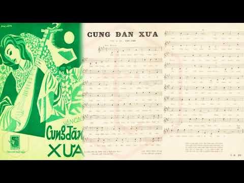 🎵 Cung Đàn Xưa (Văn Cao) Thanh Vũ Pre 1975 | Tờ Nhạc Xưa