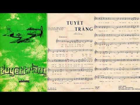 🎵 Tuyết Trắng (Anh Chương) Trường Hải Pre 1975 | Tờ Nhạc Xưa