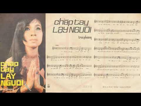 🎵 Chắp Tay Lạy Người (Trúc Phương) Dạ Hương Pre 1975 | Tờ Nhạc Xưa