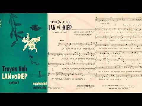 🎵 Chuyện Tình Lan Và Điệp 1 (Lê Minh Bằng) Hoàng Oanh, Nhật Trường Pre 1975 | Tờ Nhạc Xưa