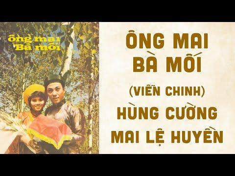 🎵 Ông Mai Bà Mối (Viễn Chinh) Hùng Cường, Mai Lệ Huyền Pre 1975 | Bìa Nhạc Xưa