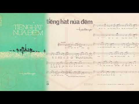 🎵 Tiếng Hát Nửa Đêm (Trịnh Lâm Ngân) Dạ Hương Pre 1975 | Tờ Nhạc Xưa