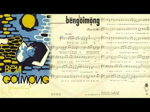 🎵 Bên Gối Mộng (Phạm Thế Mỹ) Tuyết Mai Pre 1975 | Tờ Nhạc Xưa