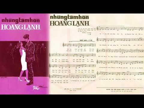 🎵 Những Tâm Hồn Hoang Lạnh (Trúc Sơn, Y Vũ) Khánh Ly Pre 1975 | Tờ Nhạc Xưa
