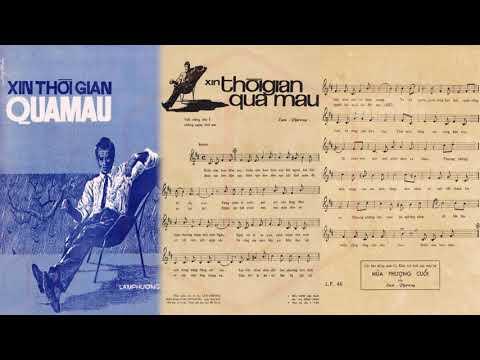 🎵 Xin Thời Gian Qua Mau (Lam Phương) Hoàng Oanh Pre 1975 | Tờ Nhạc Xưa