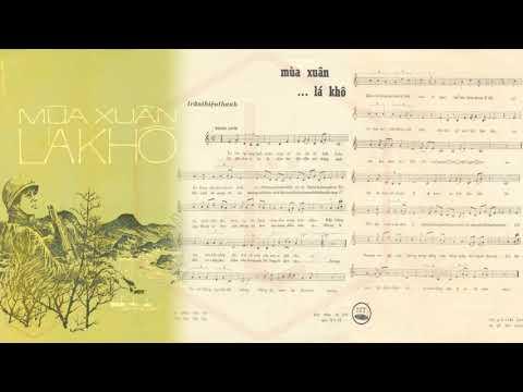 🎵 Mùa Xuân Lá Khô (Trần Thiện Thanh) Chế Linh Pre 1975 | Tờ Nhạc Xưa