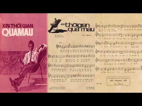 🎵 Xin Thời Gian Qua Mau (Lam Phương) Thanh Thúy Pre 1975 | Tờ Nhạc Xưa