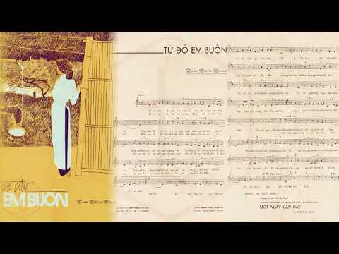 🎵 Từ Đó Em Buồn (Trần Thiện Thanh) Phương Dung Pre 1975 | Tờ Nhạc Xưa