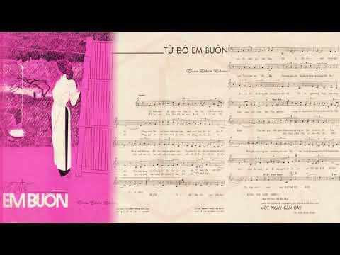 🎵 Từ Đó Em Buồn (Trần Thiện Thanh) Thanh Lan Pre 1975 | Tờ Nhạc Xưa