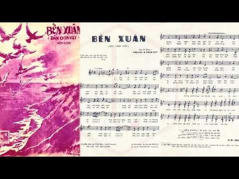 🎵 Bến Xuân (Văn Cao, Phạm Duy) Lệ Thu Pre 1975 | Tờ Nhạc Xưa
