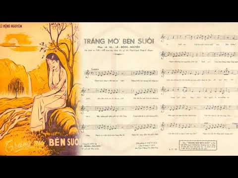 🎵 Trăng Mờ Bên Suối (Lê Mộng Nguyên) Khánh Ly Pre 1975 | Tờ Nhạc Xưa