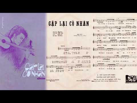 🎵 Gặp Lại Cố Nhân (Tân Cổ, Hàn Sinh, Loan Thảo) Minh Cảnh, Lệ Thủy Pre 1975 | Tờ Nhạc Xưa