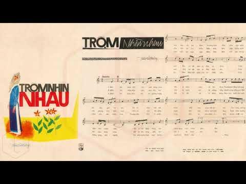 🎵 Trộm Nhìn Nhau (Trầm Tử Thiêng) Thanh Phong, Hoàng Oanh Pre 1975 | Tờ Nhạc Xưa