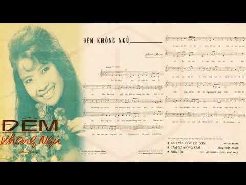🎵 Đêm Không Ngủ (Anh Bằng) Hoàng Oanh Pre 1975 | Tờ Nhạc Xưa
