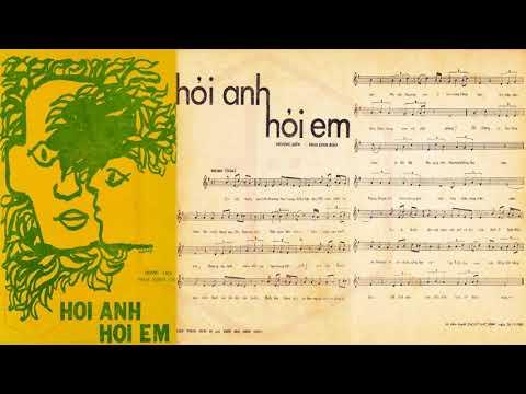 🎵 Hỏi Anh Hỏi Em (Hoàng Liên) Sơn Ca, Thanh Phong Pre 1975 | Tờ Nhạc Xưa