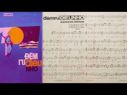 🎵 Đêm Ru Điệu Nhớ (Hoàng Trang, Triết Giang) Giao Linh, Thanh Vũ Pre 1975 | Tờ Nhạc Xưa