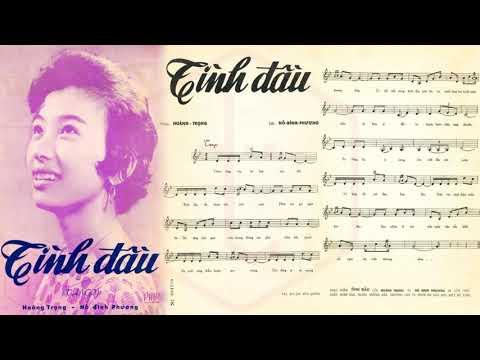 🎵 Tình Đầu (Hoàng Trọng, Hồ Đình Phương) Hoàng Oanh Pre 1975 | Tờ Nhạc Xưa
