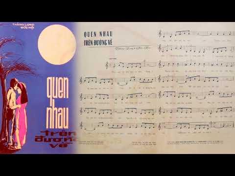 🎵 Quen Nhau Trên Đường Về (Thăng Long) Minh Hiếu Pre 1975 | Tờ Nhạc Xưa