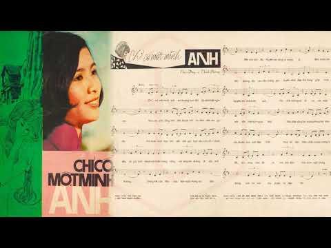 🎵 Chỉ Có Một Mình Anh (Thúc Đăng, Thanh Phương) Thanh Tuyền Pre 1975 | Tờ Nhạc Xưa