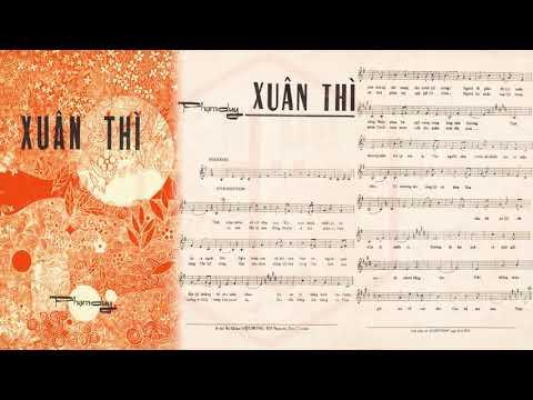 🎵 Xuân Thì (Phạm Duy) Thanh Lan Pre 1975 | Tờ Nhạc Xưa