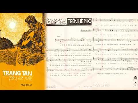 🎵 Trăng Tàn Trên Hè Phố (Phạm Thế Mỹ) Duy Khánh Pre 1975 | Tờ Nhạc Xưa