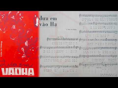 🎵 Đưa Em Vào Hạ (Trầm Tử Thiêng) Thanh Tuyền Pre 1975 | Tờ Nhạc Xưa