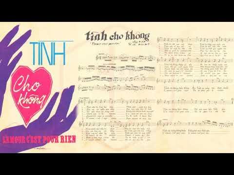 🎵 Tình Cho Không (L'amour C'est Pour Rien, Phạm Duy) Elvis Phương Pre 1975 | Tờ Nhạc Xưa