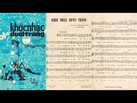 🎵 Khúc Nhạc Dưới Trăng (Dương Thiệu Tước) Ban Bốn Phương Pre 1975 | Tờ Nhạc Xưa