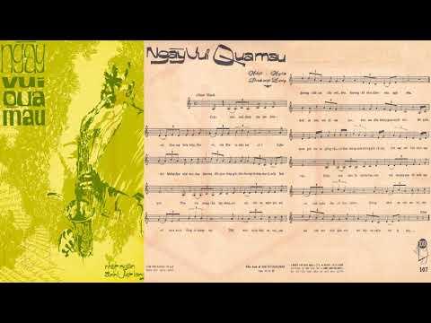 🎵 Ngày Vui Qua Mau (Nhật Ngân, Đinh Việt Lang) Chế Linh Pre 1975 | Tờ Nhạc Xưa