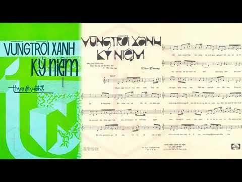 🎵 Vùng Trời Xanh Kỷ Niệm (Thục Chương) Giao Linh Pre 1975 | Tờ Nhạc Xưa