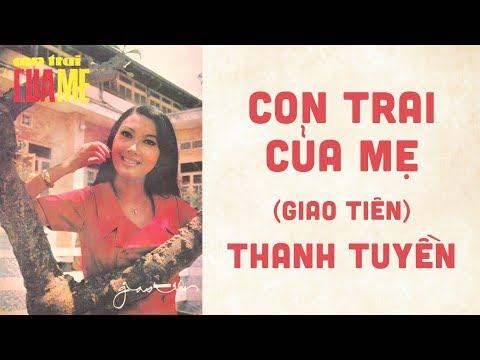 🎵 Con Trai Của Mẹ (Giao Tiên) Thanh Tuyền Pre 1975 | Bìa Nhạc Xưa