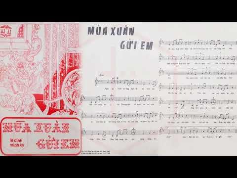 🎵 Mùa Xuân Gửi Em (Lê Dinh, Minh Kỳ) Phương Mai Pre 1975 | Tờ Nhạc Xưa