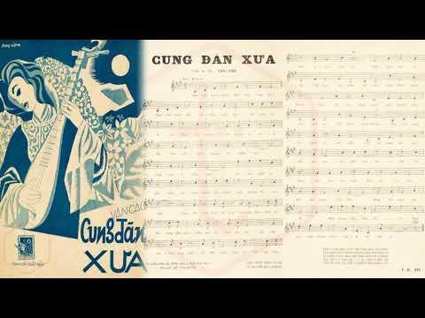 🎵 Cung Đàn Xưa (Văn Cao) Thái Thanh Pre 1975 | Tờ Nhạc Xưa